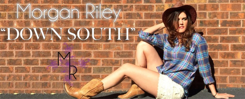 "Morgan Riley ""Down South"""