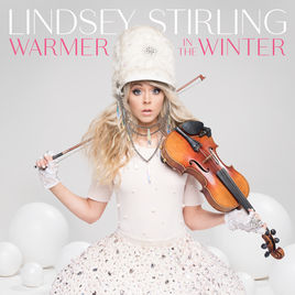 Click here to purchase Lindsey Stirling's Warmer In The Winter album