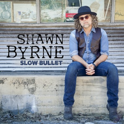 Shawn Byrne Slow Bullet Album