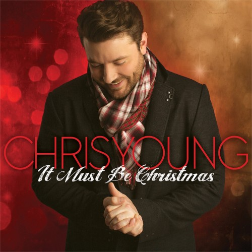 Chris Young It Must Be Christmas