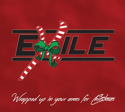 Exile Wrapped Up In Your Arms For Christmas