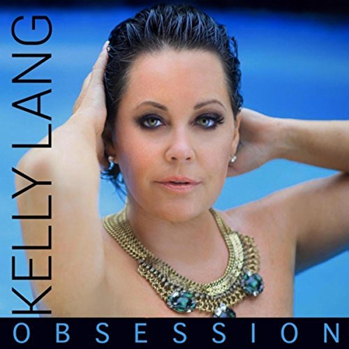 Strictly Country Kelly Lang Obsession album