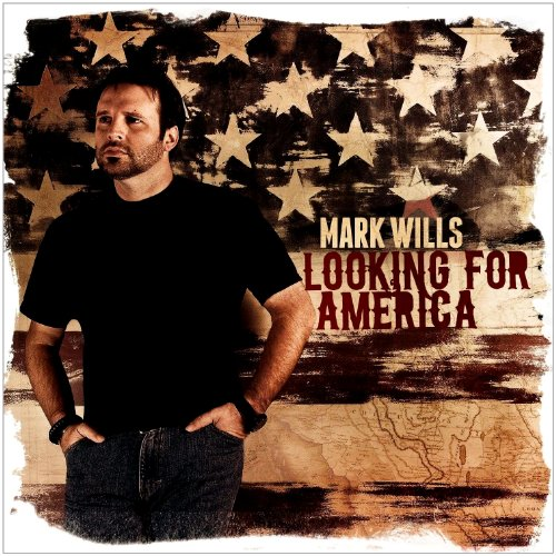 Mark Wills Looking For America album