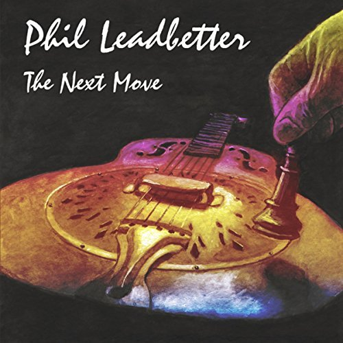 Phil Leadbetter The Next Move album