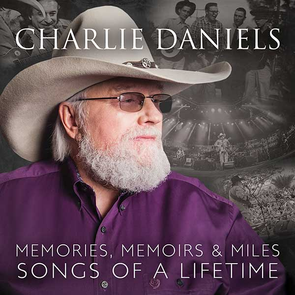 Strictly Country Magazine Charlie Daniels - Memories, Memoirs & Miles album
