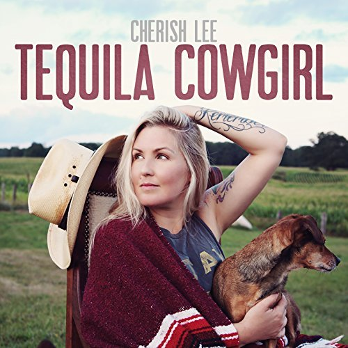 Cherish Lee - Tequila Cowgirl album