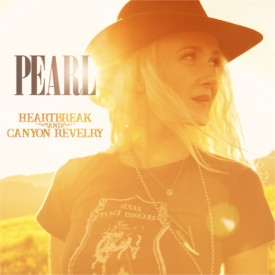 Pearl - Heartbreak And Canyon Revelry