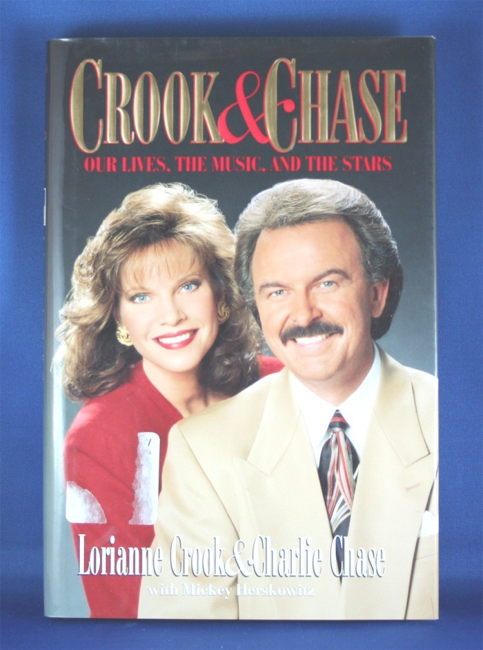 """Crook & Chase - book """"Crook & Chase: Our Lives, The Music, and The Stars"""""""