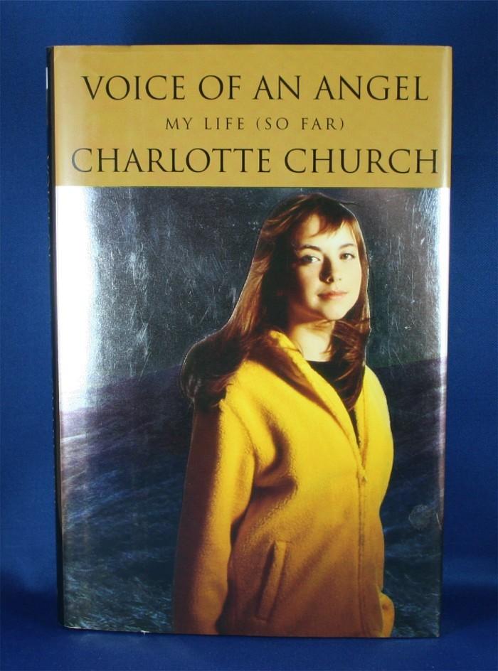 "Charlotte Church - book: ""Voice of An Angel My Life (So Far)"""