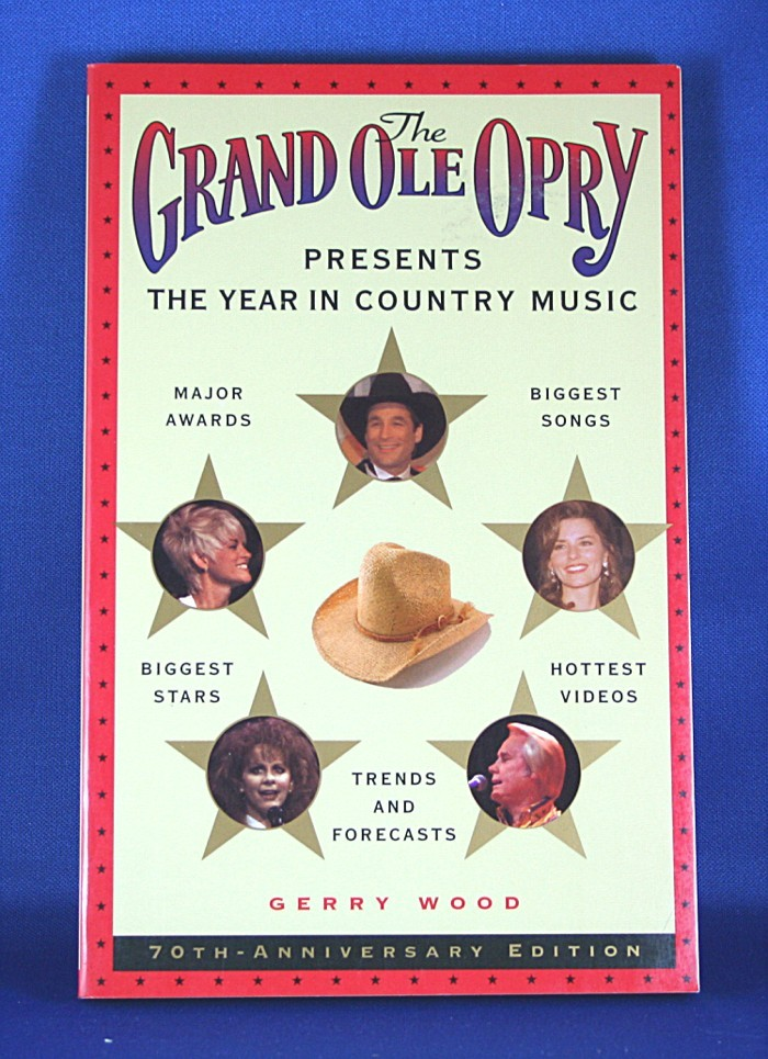 """Grand Ole Opry - book """"The Grand Ole Opry Presents The Year In Country Music - 1995"""" by Gerry Wood"""