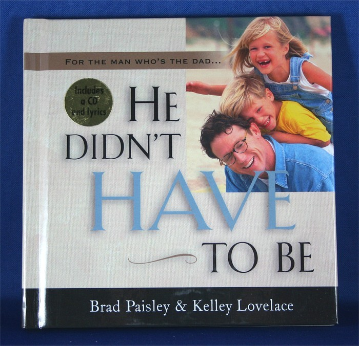 """Brad Paisley - book with CD """"He Didn't Have To Be"""""""
