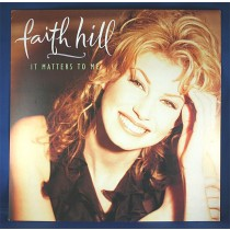 """Faith Hill - promo flat """"It Matters To Me"""""""