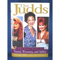 "Judds - book ""The Judds: The True Story of Naomi, Wynonna, and Ashley"" by George Mair"