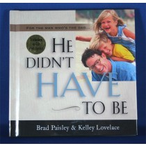"Brad Paisley - book with CD ""He Didn't Have To Be"""