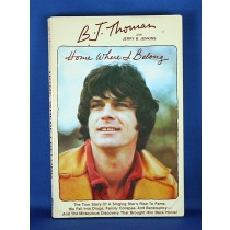 "BJ Thomas - book ""Home Where I Belong"" with Jerry B. Jenkins"