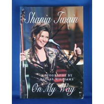 "Shania Twain - book ""Shania Twain On My Way"" by Dallas Williams"