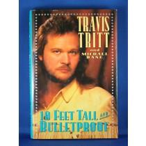 """Travis Tritt - book """"10 Feet Tall And Bulletproof"""""""