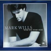 "Mark Wills - promo flat ""Wish You Were Here"""