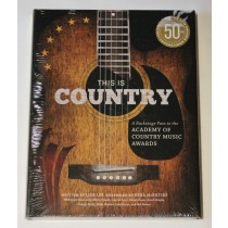 "ACM – book ""This Is Country: A Backstage Pass To The Academy of Country Music Awards"""