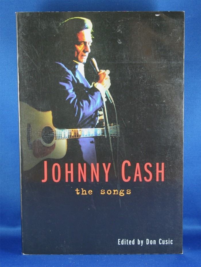 "Johnny Cash - book ""Johnny Cash: The Songs"" edited by Don Cusic"