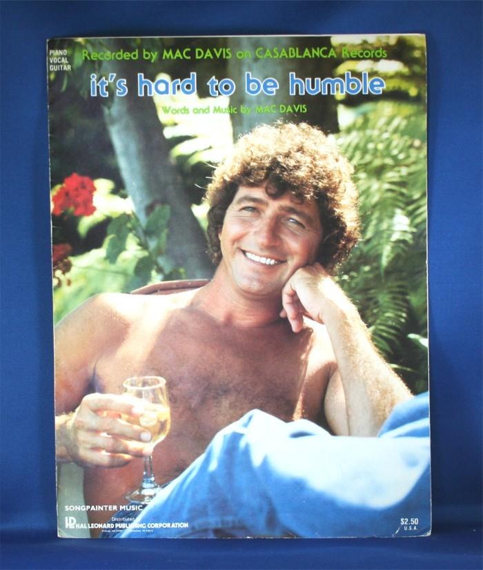 "Mac Davis - sheet music ""It's Hard To Be Humble"""
