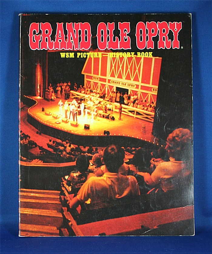 """Grand Ole Opry - book """"Grand Ole Opry WSM Picture-History book"""" 1984"""