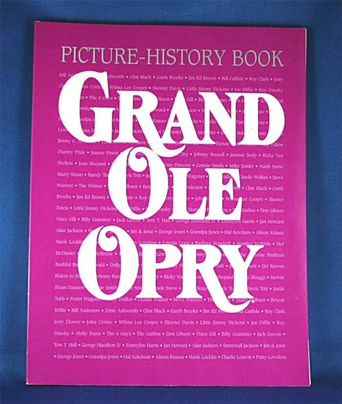 """Grand Ole Opry - book """"Grand Ole Opry WSM Picture - History Book"""" 1997"""
