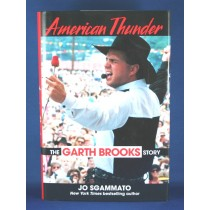 "Garth Brooks - book ""American Thunder The Garth Brooks Story"" by Jo Sgammato"