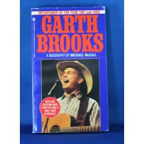 "Garth Brooks - book ""Garth Brooks A Biography"" by Michael McCall"