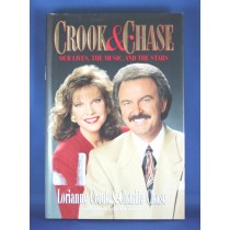 "Crook & Chase - book ""Crook & Chase: Our Lives, The Music, and The Stars"""