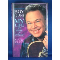 """Roy Clark - book """"My Life In Spite of Myself!"""" with Marc Eliot"""