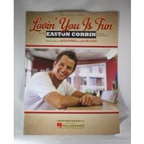 "Easton Corbin - sheet music ""Lovin' You Is Fun"""