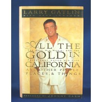 "Larry Gatlin - book ""All The Gold In California"""