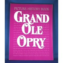 "Grand Ole Opry - book ""Grand Ole Opry WSM Picture - History Book"" 1997"