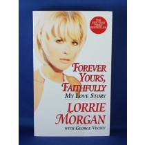 "Lorrie Morgan - book: ""Forever Yours, Faithfully: My Love Story"""