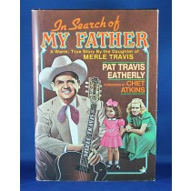 "Merle Travis - book ""In Seach of My Father"" by Pat Travis Eatherly"