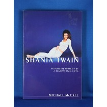 "Shania Twain - book ""Shania Twain: An Intimate Portrait of A Country Music Diva"" by Michael McCall"