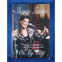 "Shania Twain - book ""Shania Twain On My Way"" by Dallas Williams"