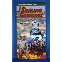 "Various Artists - book ""The Life, Times & Music Series Legendary Singing Cowboys"" by Samuel M. Sherman"
